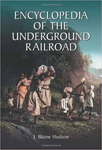Encyclopedia of the Underground Railroad (E-Textbook)