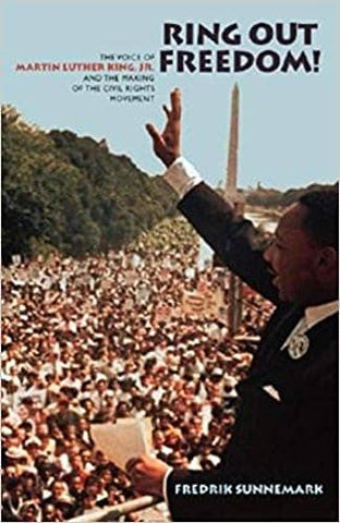 Ring Out Freedom!: The Voice of Martin Luther King, Jr. and the Making of the Civil Rights Movement (E-Book)