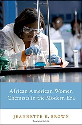 Download African American Women Chemists in the Modern Era (E-Book), Urban Books, Black History and more at United Black Books! www.UnitedBlackBooks.org