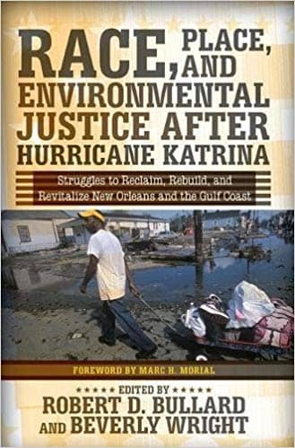 Download Race, Place, and Environmental Justice after Hurricane Katrina; Struggles to Reclaim, Rebuild, and Revitalize New Orleans.. (E-Book), Urban Books, Black History and more at United Black Books! www.UnitedBlackBooks.org