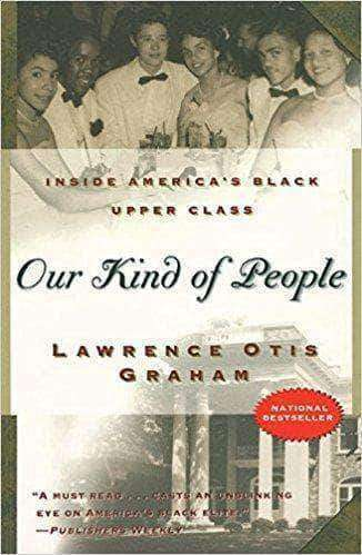 Download Our Kind of People Inside America's Black Upper Class By Lawrence Otis Graham (E-Book), Urban Books, Black History and more at United Black Books! www.UnitedBlackBooks.org