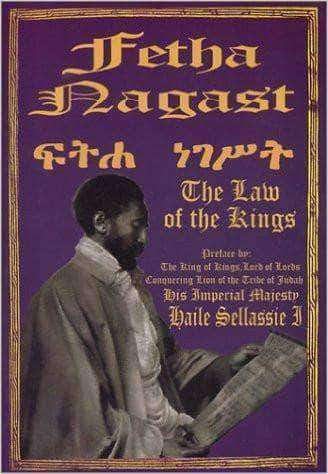 Download Fetha Nagast: Law of the Kings by by Haile Sellasie, Urban Books, Black History and more at United Black Books! www.UnitedBlackBooks.org
