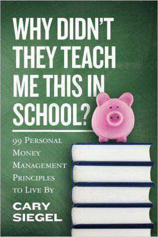 Why Didn't They Teach Me This In School? by Cary Sieg (E-Book) African American Books at United Black Books