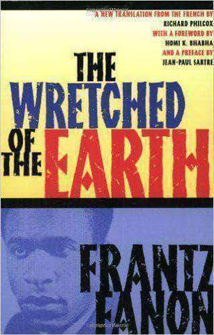 Download The Wretched of the Earth By Frantz Fanon (E-Book), Urban Books, Black History and more at United Black Books! www.UnitedBlackBooks.org