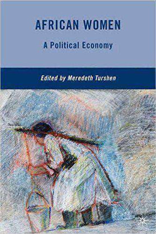 African Women: A Political Economy African American Books at United Black Books