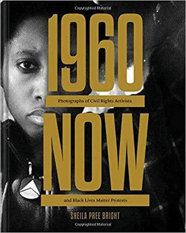 Download #1960Now: Photographs of Civil Rights Activists and Black Lives Matter Protests (E-Book), Urban Books, Black History and more at United Black Books! www.UnitedBlackBooks.org
