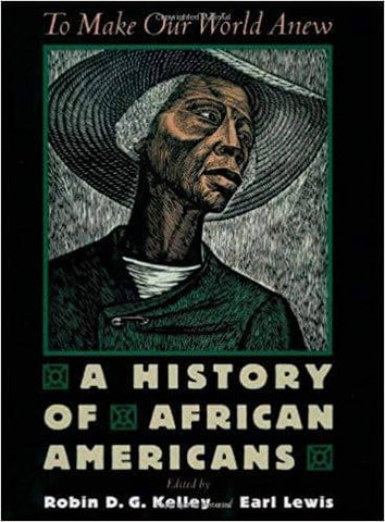 Download To Make Our World Anew; Vol. I, A History of African Americans to 1880 (E-Book), Urban Books, Black History and more at United Black Books! www.UnitedBlackBooks.org