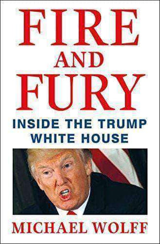 Fire and Fury: Inside the Trump White House by Michael Wolff (E-Book and Audiobook) - United Black Books