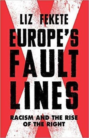 Download Europe's Fault Lines; Racism and the Rise of the Right (E-Book), Urban Books, Black History and more at United Black Books! www.UnitedBlackBooks.org