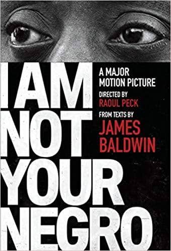Download I Am Not Your Negro by James Baldwin (E-Book), Urban Books, Black History and more at United Black Books! www.UnitedBlackBooks.org