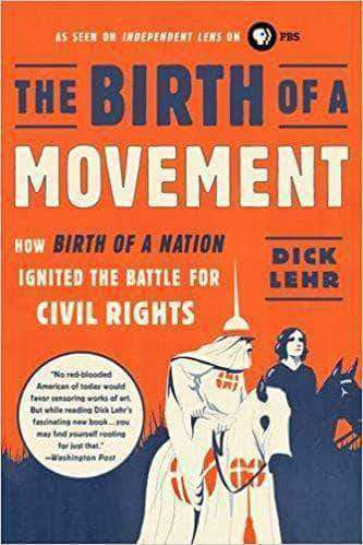 Download The Birth of a Movement: How Birth of a Nation Ignited the Battle for Civil Rights by (Paperback), Urban Books, Black History and more at United Black Books! www.UnitedBlackBooks.org