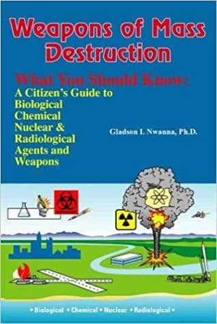 Download Weapons of Mass Destruction, What You Should Know: A Citizen's Guide to Biological, Chemical and Nuclear Agents & Weapons (E-Book), Urban Books, Black History and more at United Black Books! www.UnitedBlackBooks.org