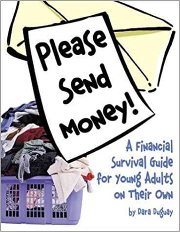 Please Send Money - A Financial Survival Guide for Young Adults on Their Own (E-Book)