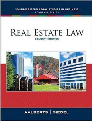 Real Estate Law 7th Edition by Robert Aalberts (E-Book)