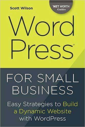Download Wordpress for Small Business: Easy Strategies to Build a Dynamic Website with Wordpress (E-Book), Urban Books, Black History and more at United Black Books! www.UnitedBlackBooks.org