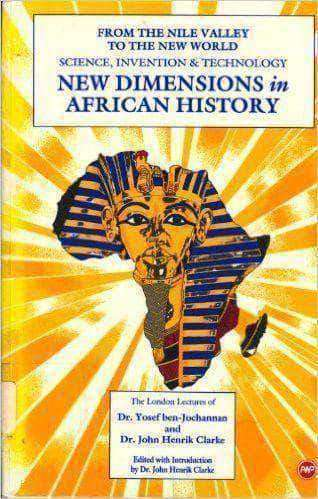 Download New Dimensions in African History by Yosef Ben Jochannan and John Henrik Clarke (E-Book), Urban Books, Black History and more at United Black Books! www.UnitedBlackBooks.org