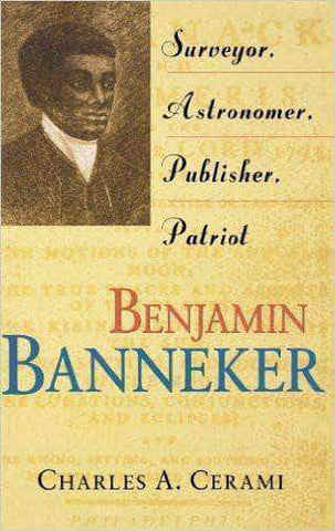 Download Benjamin Banneker: Surveyor, Astronomer, Publisher, Patriot (E-Book), Urban Books, Black History and more at United Black Books! www.UnitedBlackBooks.org