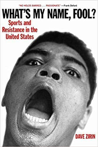 What's My Name, Fool? Sports and Resistance in the United States (E-Book)