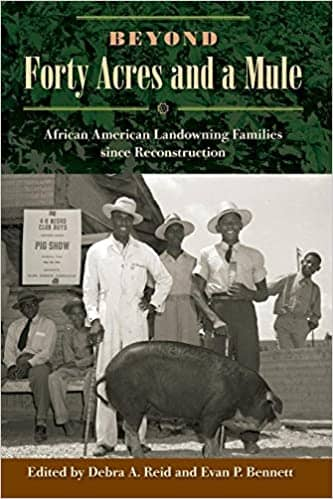 Download Beyond Forty Acres and a Mule: African American Landowning Families since Reconstruction, Urban Books, Black History and more at United Black Books! www.UnitedBlackBooks.org