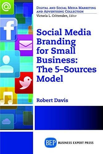 Download Social Media Branding For Small Business: The 5–Sources Model (Digital and Social Media Marketing and Advertising Collection) (E-Book), Urban Books, Black History and more at United Black Books! www.UnitedBlackBooks.org
