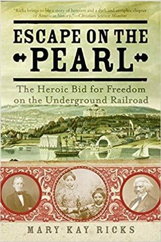 Download Escape on the Pearl; the Heroic Bid for Freedom on the Underground Railroad (E-Book), Urban Books, Black History and more at United Black Books! www.UnitedBlackBooks.org