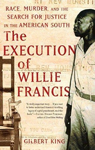 Download The Execution of Willie Francis; Race, Murder, and the Search for Justice in the American South (E-Book), Urban Books, Black History and more at United Black Books! www.UnitedBlackBooks.org