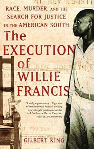 The Execution of Willie Francis; Race, Murder, and the Search for Justice in the American South (E-Book)