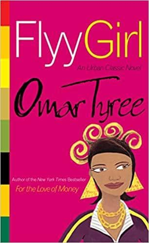 Flyy Girl by Omar Tyree (Paperback)