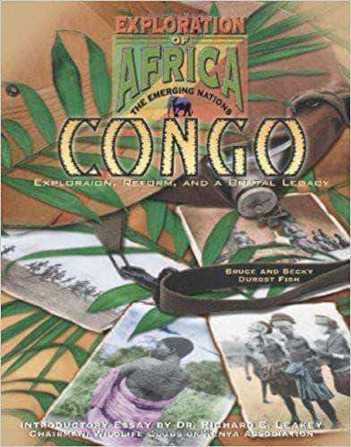Download Congo Exploration, Reform, and a Brutal Legacy (Exploration of Africa, the Emerging Nations.), Urban Books, Black History and more at United Black Books! www.UnitedBlackBooks.org