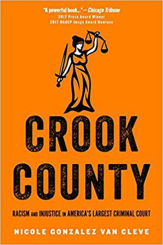 Download Crook County; Racism and Injustice in America's Largest Criminal Court (E-Book), Urban Books, Black History and more at United Black Books! www.UnitedBlackBooks.org