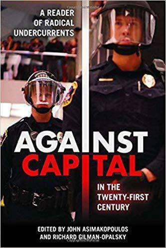 Download Against Capital in the Twenty-First Century (E-Book), Urban Books, Black History and more at United Black Books! www.UnitedBlackBooks.org