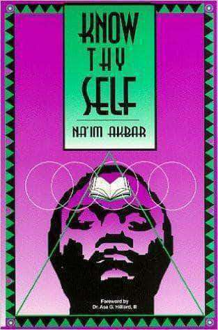 Download Know Thyself by Naim Akbar (Paperback and E-book), Urban Books, Black History and more at United Black Books! www.UnitedBlackBooks.org