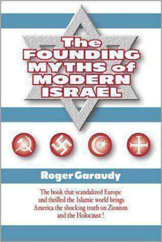 The Founding Myths of Modern Israel by Roger Garaudy African American Books at United Black Books