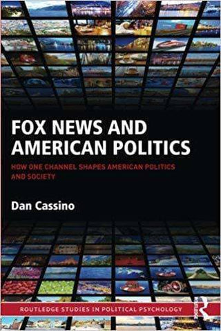 Download Fox News and American Politics; How One Channel Shapes American Politics and Society (E-Book), Urban Books, Black History and more at United Black Books! www.UnitedBlackBooks.org