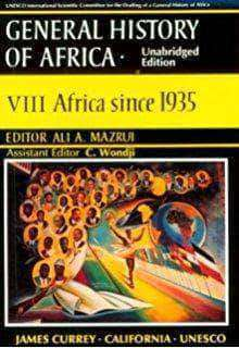 General History of Africa, Vol. VIII: Africa Since 1935 - United Black Books