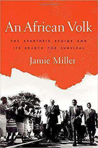 Download An African Volk; the Apartheid Regime and its Search for Survival (E-Book), Urban Books, Black History and more at United Black Books! www.UnitedBlackBooks.org