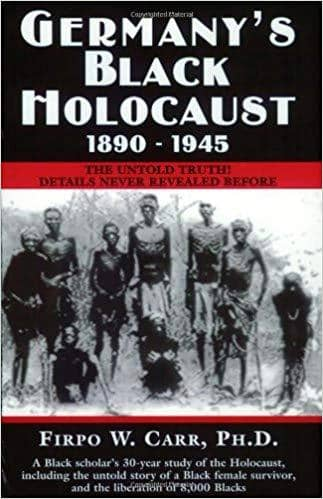 Download Germany's Black Holocaust, 1890-1945 (E-Book), Urban Books, Black History and more at United Black Books! www.UnitedBlackBooks.org