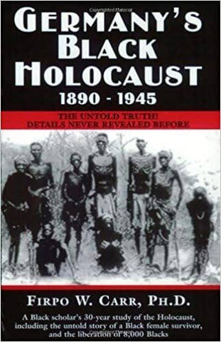 Germany's Black Holocaust, 1890-1945 (E-Book)