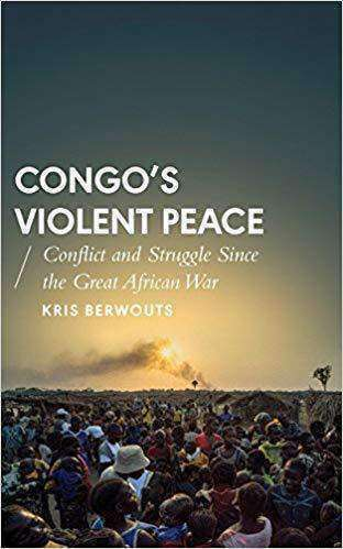 Download Congo's Violent Peace; Conflict and Struggle Since the Great African War (E-Book), Urban Books, Black History and more at United Black Books! www.UnitedBlackBooks.org