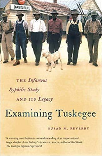Download Examining Tuskegee: The Infamous Syphilis Study and Its Legacy (The John Hope Franklin Series in African American History and Culture) (E-Book), Urban Books, Black History and more at United Black Books! www.UnitedBlackBooks.org