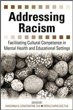 Download Addressing Racism: Facilitating Cultural Competence in Mental Health and Educational Settings (E-Book), Urban Books, Black History and more at United Black Books! www.UnitedBlackBooks.org