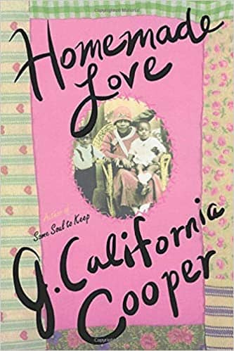 Homemade Love by J. California Cooper (Paperback)
