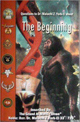 The Beginning : Questions to Dr. Malachi Z. York-El African American Books at United Black Books