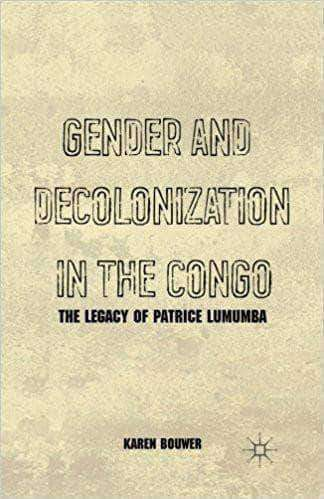 Download Gender and Decolonization in the Congo The Legacy of Patrice Lumumba, Urban Books, Black History and more at United Black Books! www.UnitedBlackBooks.org
