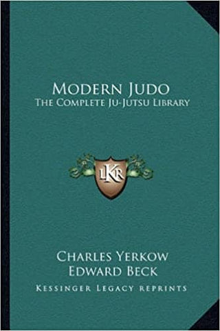 Modern Judo: The Complete Ju-Jutsu Library by Charles Yerkow (E-Book)