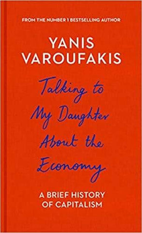 Talking to My Daughter About the Economy; or, How Capitalism Works - and How It Fails (E-book)