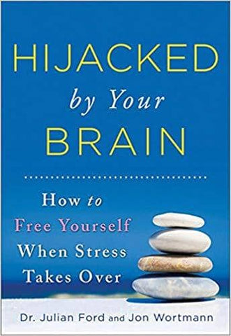 Download Hijacked by Your Brain_ How to Free Yourself When Stress Takes Over (E-Book), Urban Books, Black History and more at United Black Books! www.UnitedBlackBooks.org