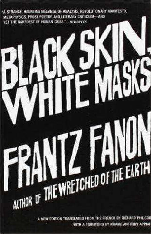 Download Black Skin, White Masks By Frantz Fanon (E-Book), Urban Books, Black History and more at United Black Books! www.UnitedBlackBooks.org