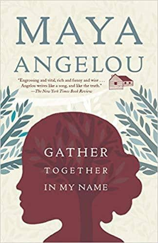 Download Angelou, Maya - Gather Together in My Name (E-Book), Urban Books, Black History and more at United Black Books! www.UnitedBlackBooks.org