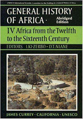 General History of Africa, Vol. IV: Africa from the Twelfth to the Sixteenth Century (E-Book) - United Black Books